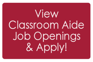View Classroom Aide Job Openings and Apply!