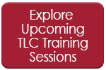 Explore Upcoming TLC Training Sessions